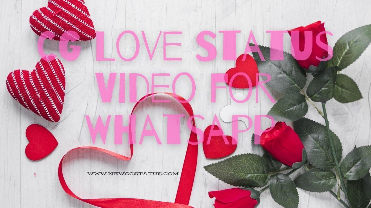 CG Love Status Video for Whatsapp Download