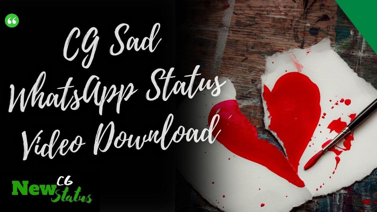 CG Sad WhatsApp Status Video Download